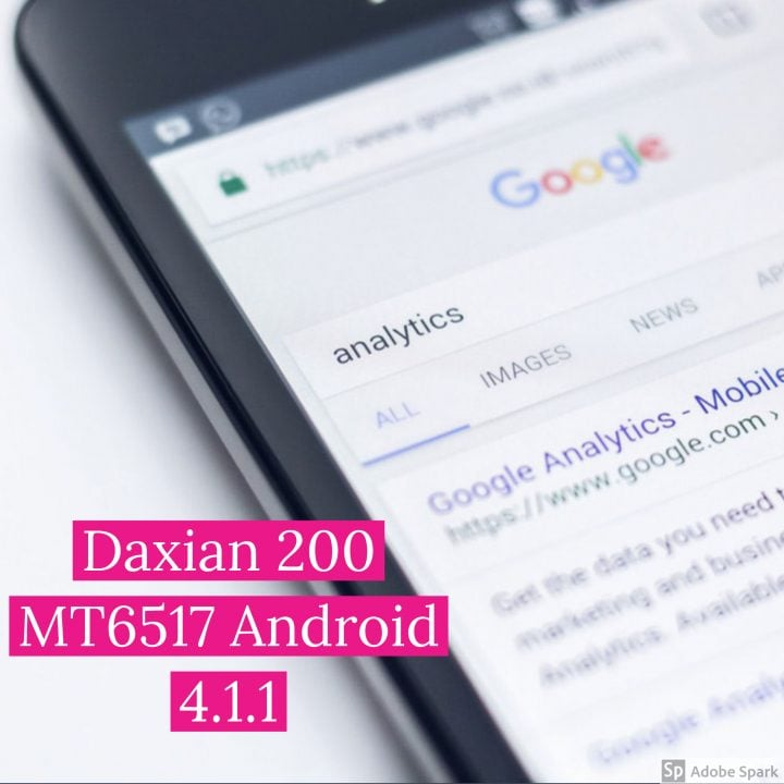 Daxian 200 MT6517 Android 4.1.1 Official Firmware Flash Files