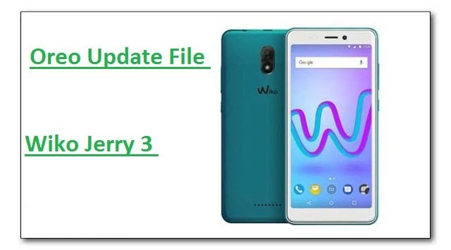 Wiko Jerry 3 Firmware Oreo [How To Flash StockROM File]