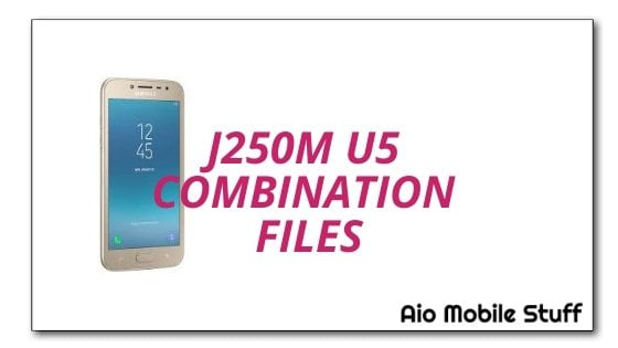 J250M U5 Combination Files [Samsung Galaxy J2 Pro 2018]