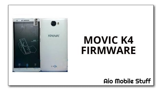Movic K4 Firmware Flash File [Stock ROM]
