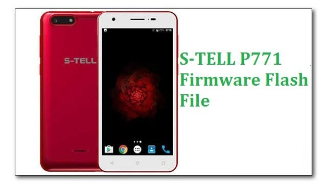 S-TELL P771 Firmware Flash File [Stock ROM]