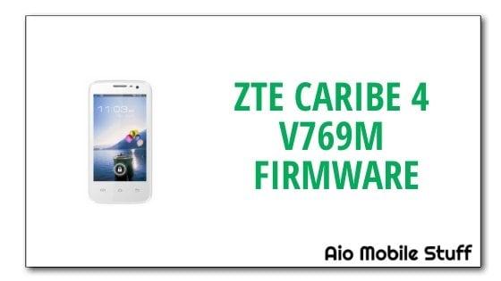 ZTE Caribe 4 V769M Firmware Flash File [Stock ROM]