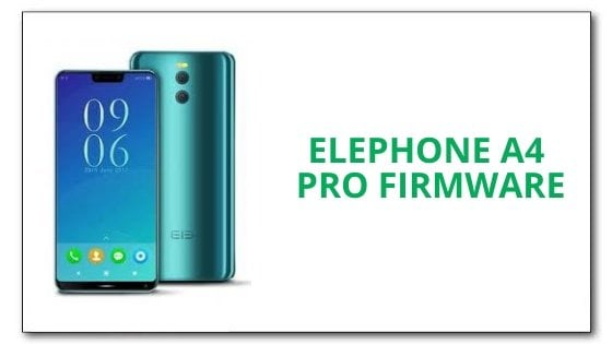 Elephone A4 Pro Firmware