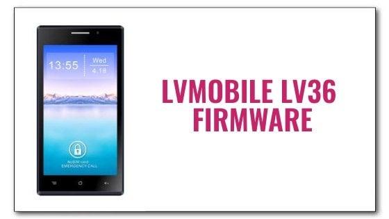 Lvmobile LV36 Firmware