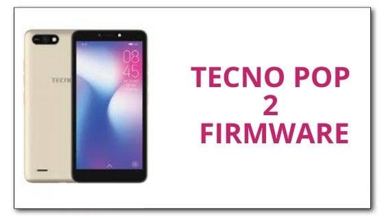 Tecno Pop 2 Firmware File