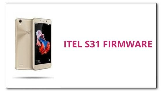 How To Flash iTel S31 Firmware File [ROM]