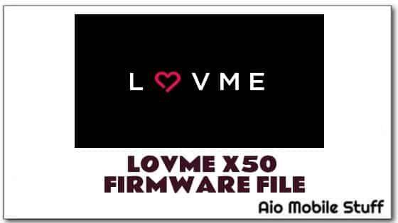 Lovme X50 Firmware