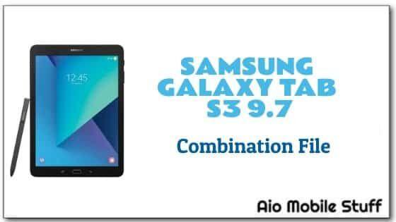 [Combination File] Samsung Galaxy Tab S3 9.7 (SM-T825 / C / Y)