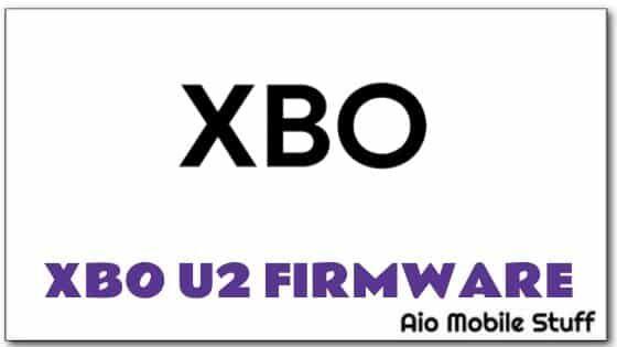 XBO U2 Firmware File [MT6580 Stock ROM] | Aio Mobile Stuff