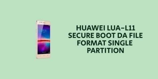 Huawei LUA-L11 Secure Boot DA File