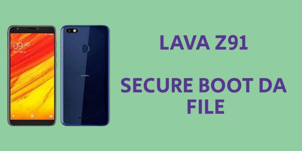 Lava Z91 Secure Boot DA File
