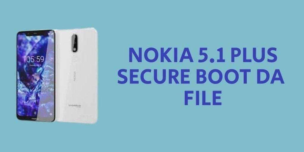 Nokia 5.1 Plus Secure Boot DA File