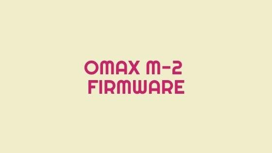 Omax M-2 Firmware