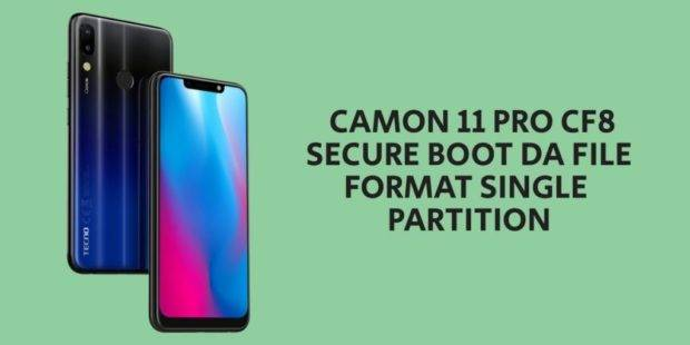 Tecno Camon 11 Pro CF8 Secure Boot DA File