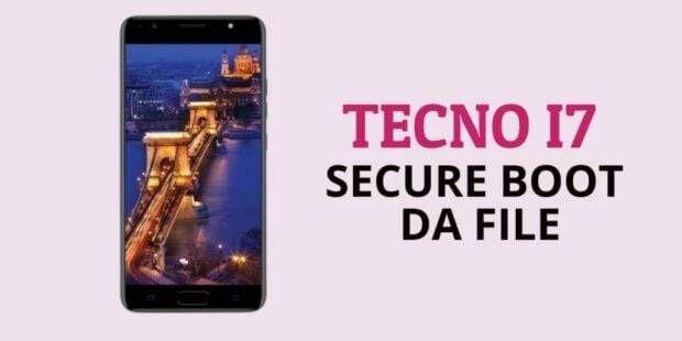 Tecno I7 Secure Boot DA File