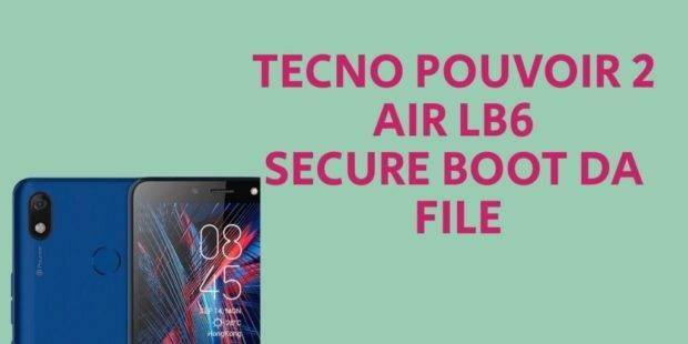 Tecno Pouvoir 2 Air LB6 Secure Boot DA File [Format Single Partition