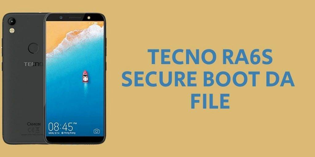 Tecno RA6S Secure Boot DA File