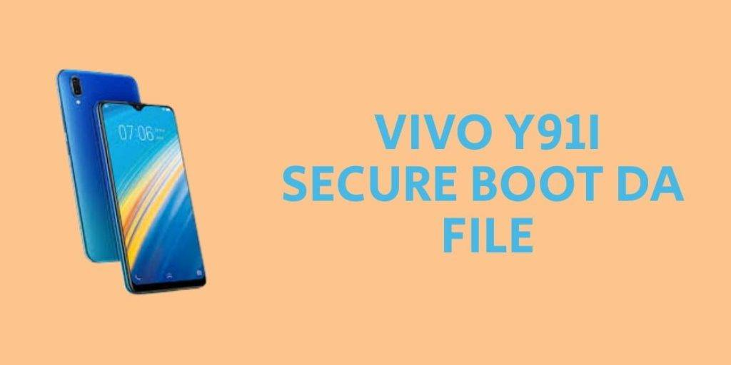 Vivo Y91i Secure Boot DA File
