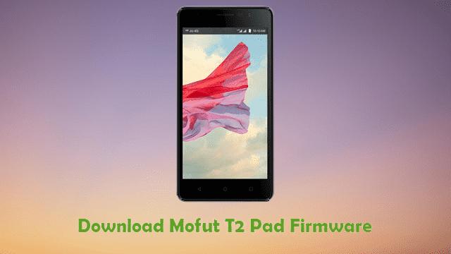 Mofut T2 Note Firmware