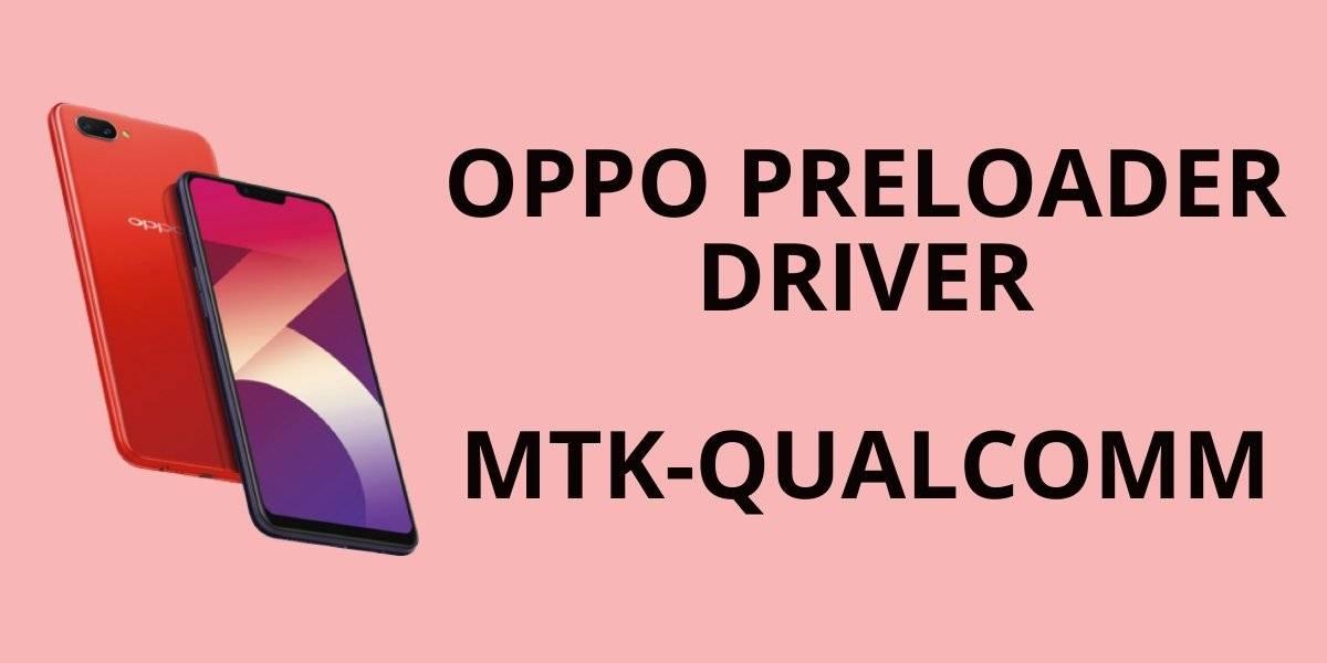 Oppo Preloader Driver