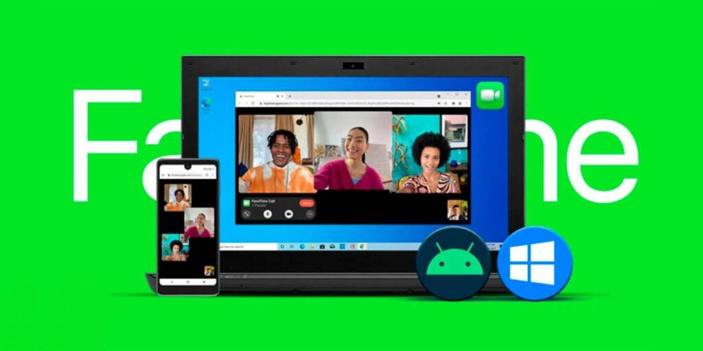 join a FaceTime call from Android or Windows